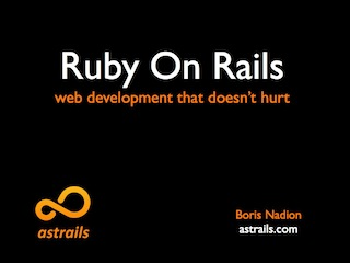Ruby on Rails, Web Development that Doesn't Hurt
